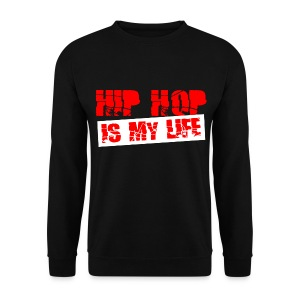Pull homme hip hop is my life - Sweat-shirt Homme