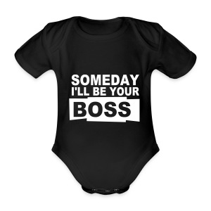 Body Someday i'll be your boss - Baby bio-rompertje met korte mouwen