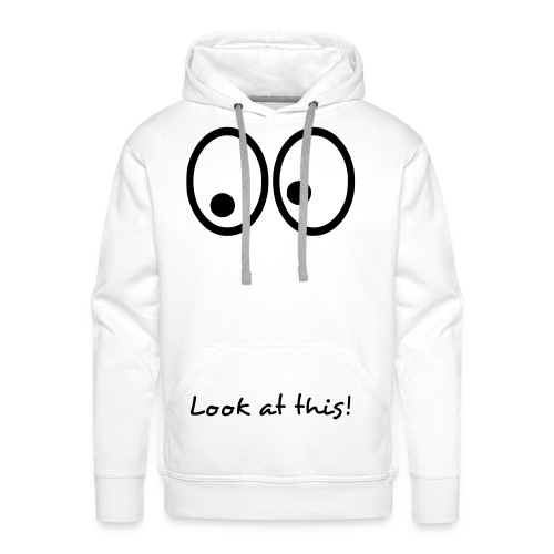 Look at this ! - Sweat-shirt à capuche Premium pour hommes