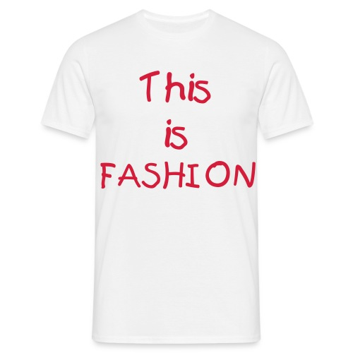 this is fashion - T-shirt Homme