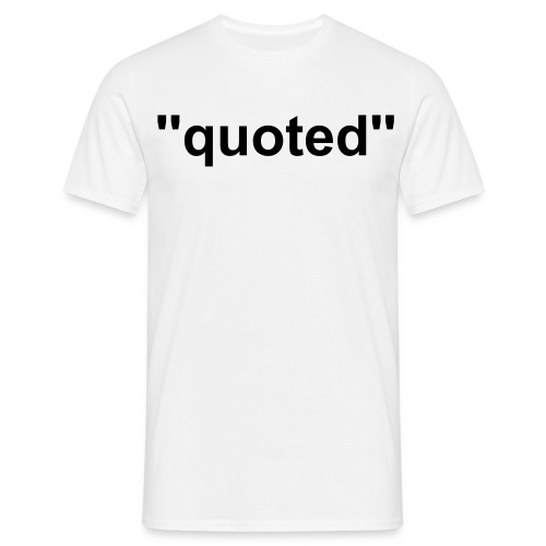 ''quoted'' mens logo tee - Men's T-Shirt