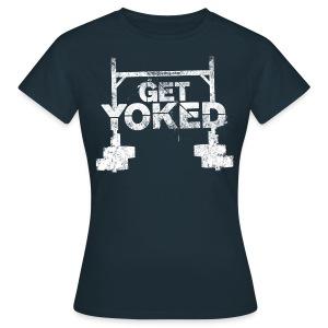 Get Yoked - Women's T-Shirt