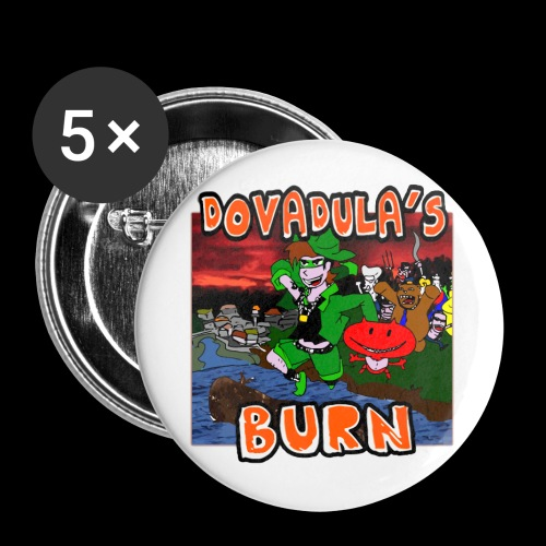 Dovadula's Burn pin - Spilla piccola 25 mm