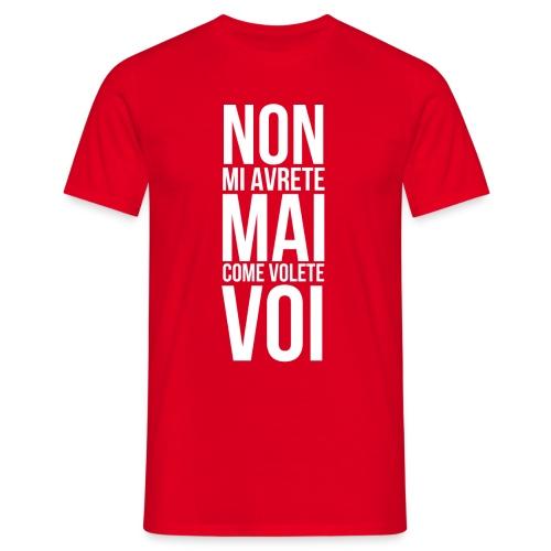 Mai come voi 2 - Unisex - Maglietta da uomo