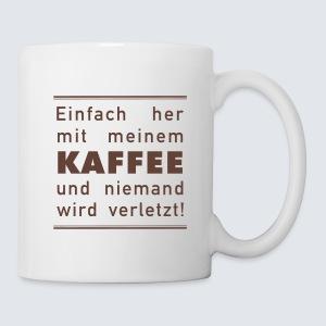 Her mit meine Kaffee