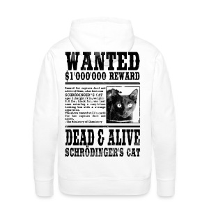schrödinger's cat wanted black Hoodies & Sweatshirts - Men's Premium Hoodie