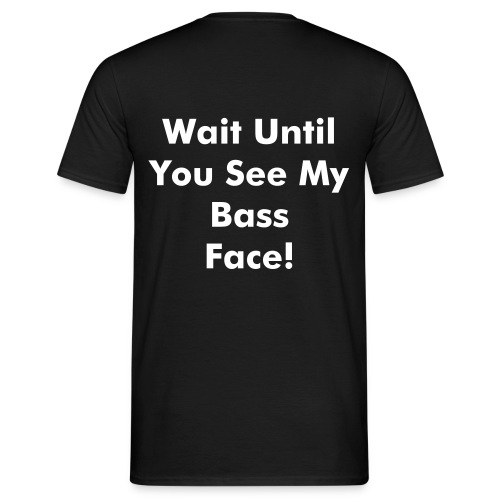 Bass Face T-shirt (Text on back) - Men's T-Shirt