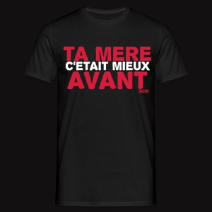 Ct mx !  - T-shirt Homme
