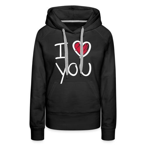 I love you- vrouwen sweater  - Vrouwen Premium hoodie