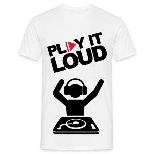 Play it loud - Men's T-Shirt