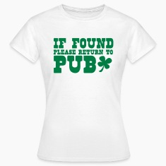 if found please return to PUB st patricks funny T-Shirts