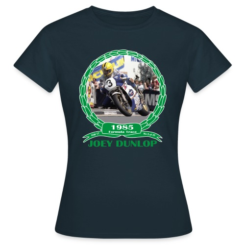 No 5 Joey Dunlop TT 1985 Formula 1 - Women's T-Shirt