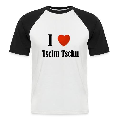 Baseball-Shirt: I love Tschu Tschu - Männer Baseball-T-Shirt