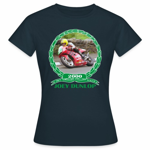 No 25 Joey Dunlop TT 2000 Lightweight 250cc - Women's T-Shirt