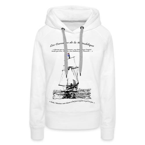 SWEAT à capuche femme les corsaires de la république - Sweat-shirt à capuche Premium pour femmes