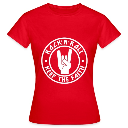RnR Keep The Faith Red Ladies T - Women's T-Shirt