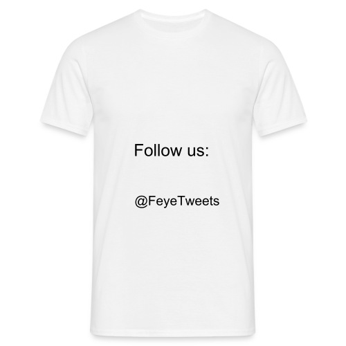 @FeyeTweets - Mannen T-shirt