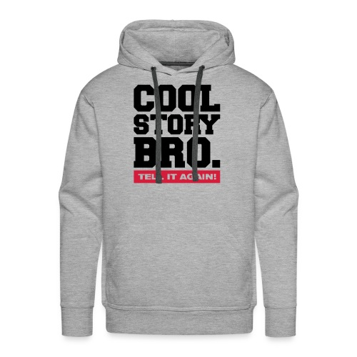 Cool story - Men's Premium Hoodie