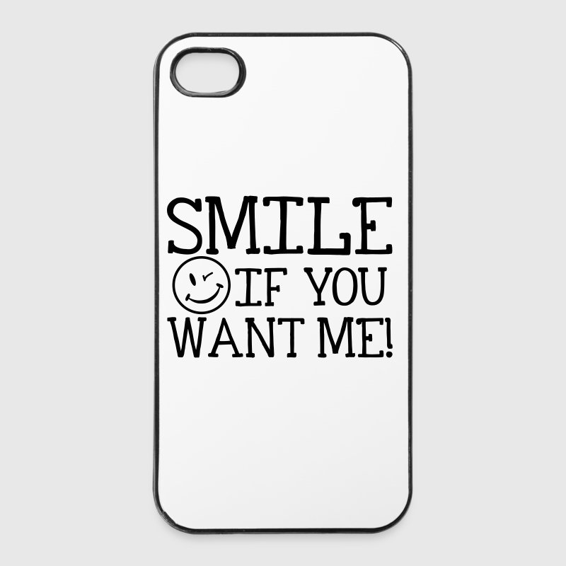 Smile if you want me! Sonstige - iPhone 4/4s Hard Case