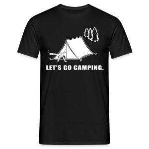 Let's Go Camping - Men's T-Shirt