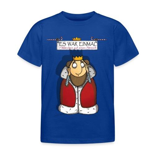 ES WAR EINMAL ... – König - Kinder T-Shirt