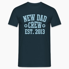 NEW DAD CREW EST 2013 T-Shirt HN