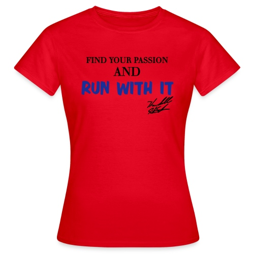 FIND YOUR PASSION W SIG - Women's T-Shirt