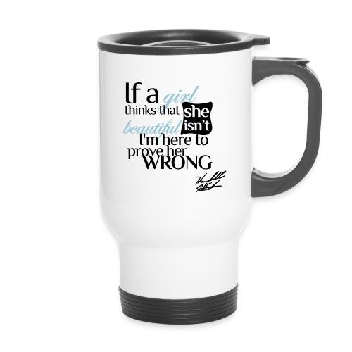 IF A GIRL w Sig - Travel Mug