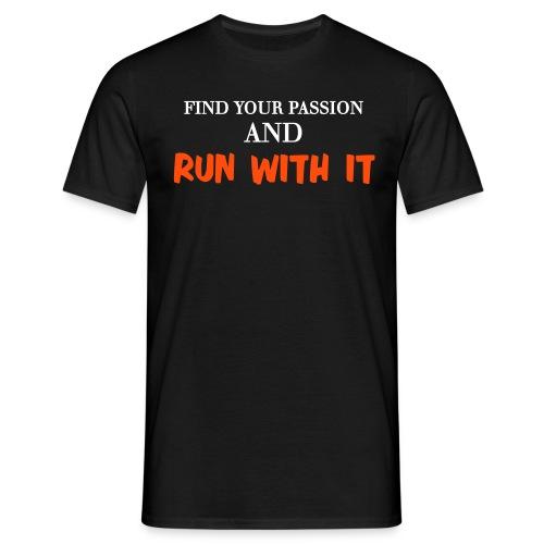 FIND YOUR PASSION - Men's T-Shirt