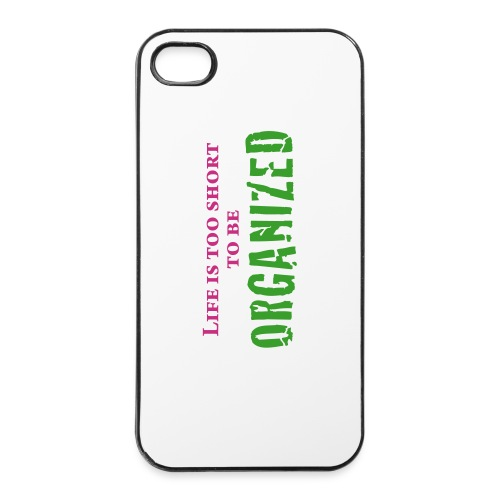 LIFE IS TOO SHORT TO BE ORG - iPhone 4/4s Hard Case
