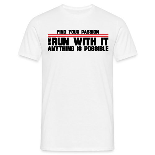 RUN WITH IT - Men's T-Shirt