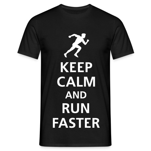 Keep Calm... RUN - Men's T-Shirt