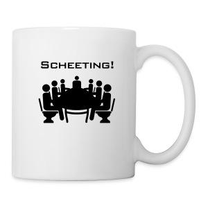 Scheeting (Scheiß-Meeting) - Tasse