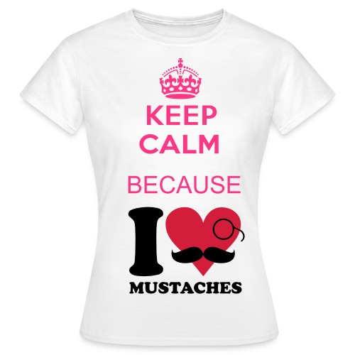 Keep calm mustaches  - Vrouwen T-shirt