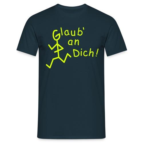 Strichmännchen - Glaub' an Dich  - Männer T-Shirt