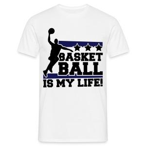 Basketball is my life T-shirt - Men's T-Shirt