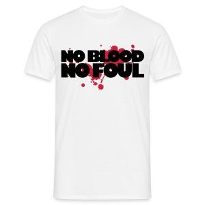 No Blood No Foul T-shirt - Men's T-Shirt