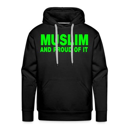 muslim and proud  - Men's Premium Hoodie