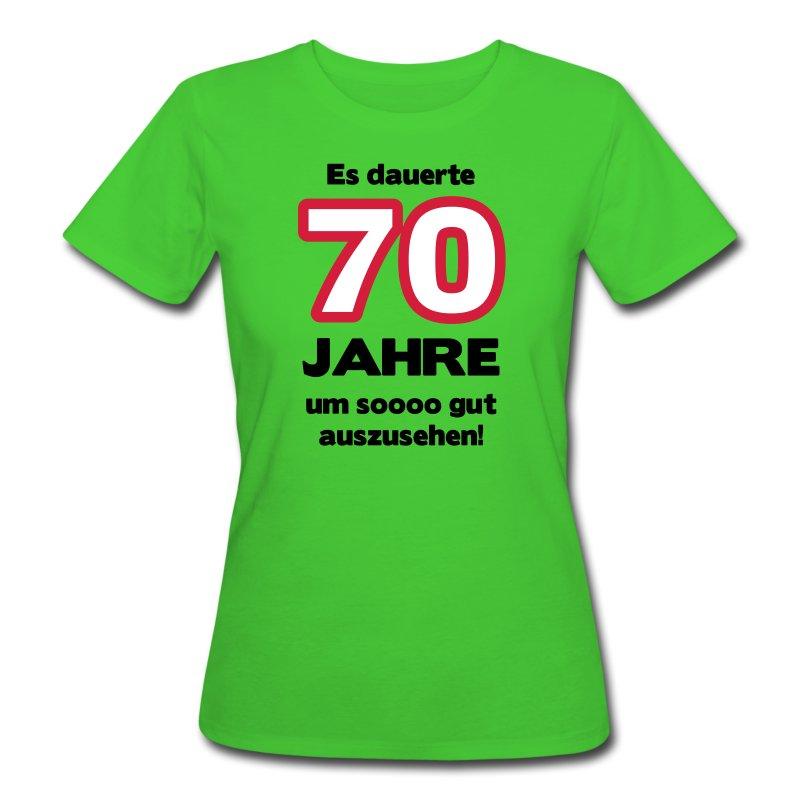 Zum 70 geburtstag ein shirt es dauerte 70 jahre um soooo for Geschenke zum 70 geburtstag frau