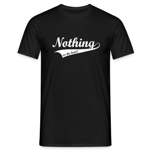 Nothing on the hand - Mannen T-shirt