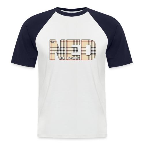 The Ned Who Loved Me - Men's Baseball T-Shirt
