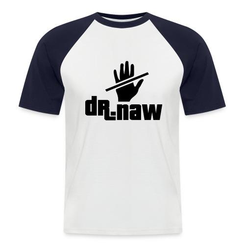 Dr. Naw - Men's Baseball T-Shirt