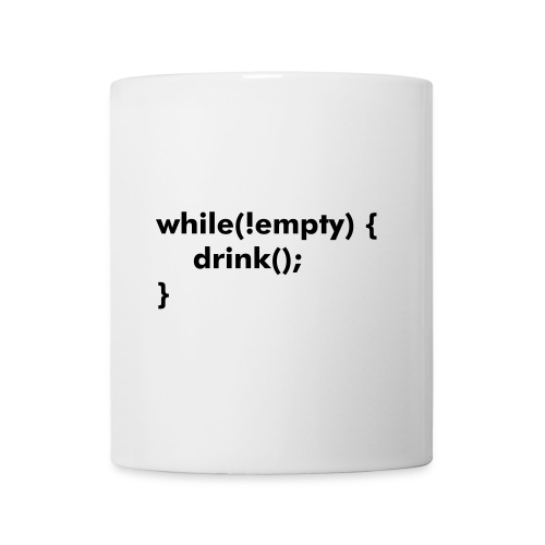 While not empty, drink - Mug