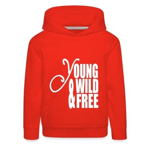 Young Wild & Free - Kinderen trui Premium met capuchon