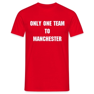Only One Team to Manchester - T-shirt Homme