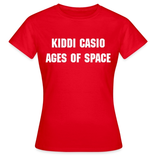 Kiddi Casio - Ages Of Space - T-skjorte for kvinner