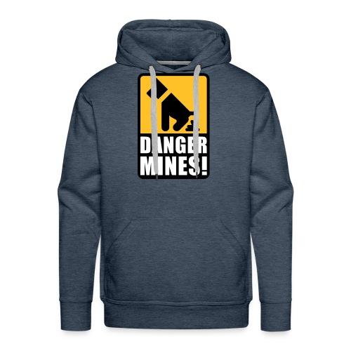 Danger Mines - Hoodie - Männer Premium Hoodie