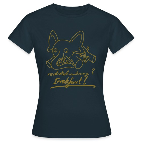 Motiv: Irrelefant (neu) | Druck: gold-metallic | verschiedene Farben - Frauen T-Shirt