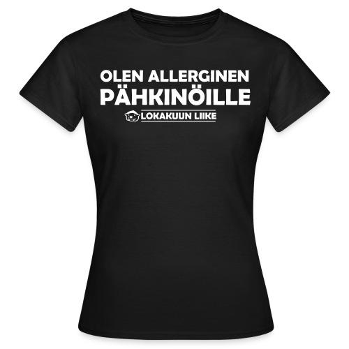 Pähkinäallergia naisten - Naisten t-paita