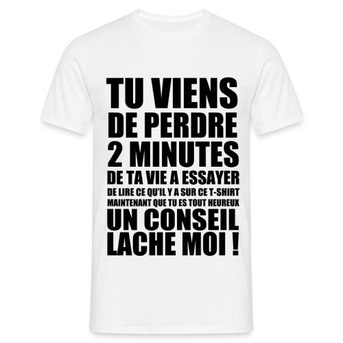 Un Conseil ! - T-shirt Homme
